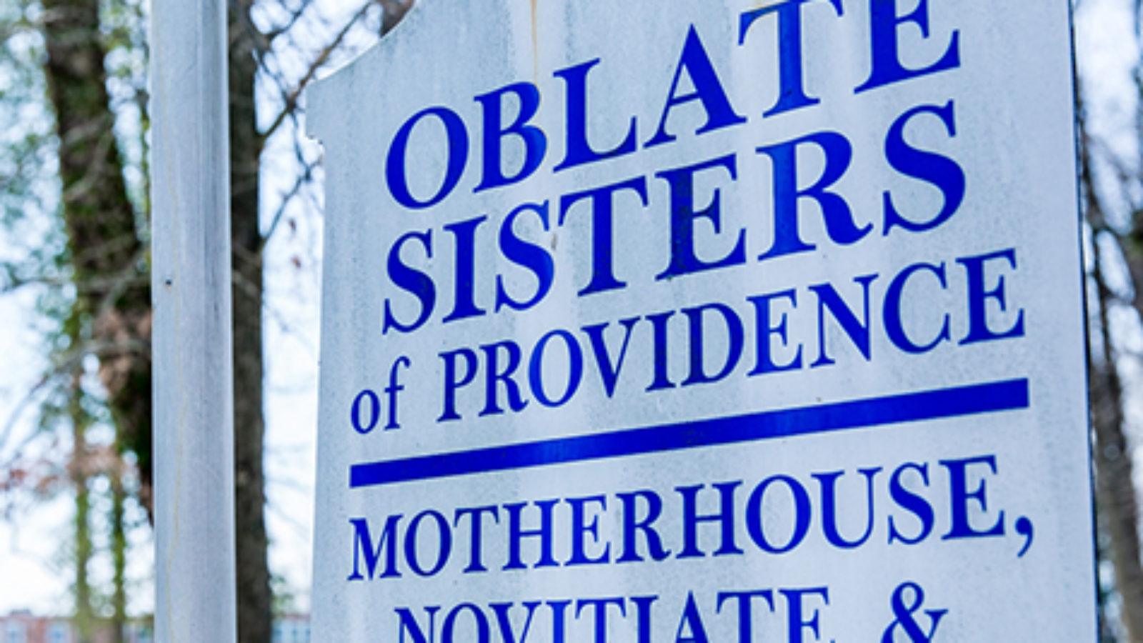 Outdoor sign for the Oblate Sisters of Providence.