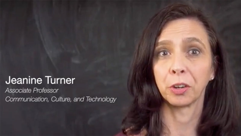 Jeanine Turner with a caption reading Jeanine Turner, Associate Professor, Communication, Culture and Technology