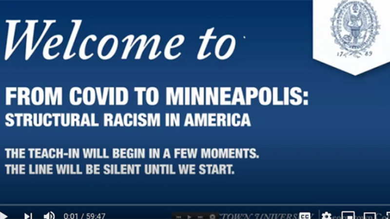 Screenshot with seal of Georgetown University and the words Welcome to From Covid to Minneapolis Structural Racism in America