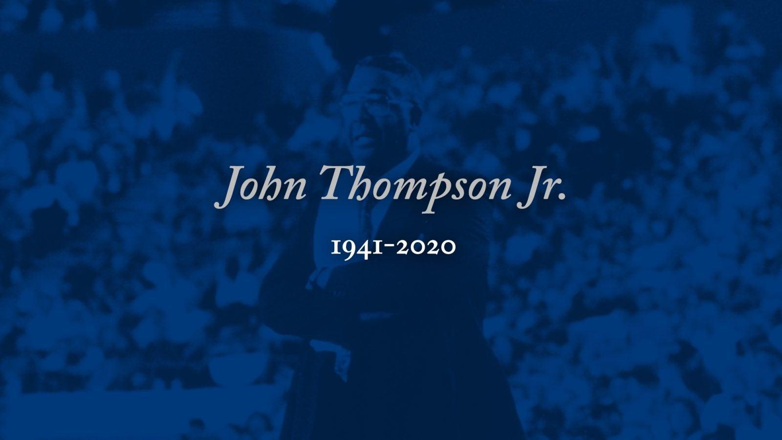 John Thompson Jr., 1941-2020