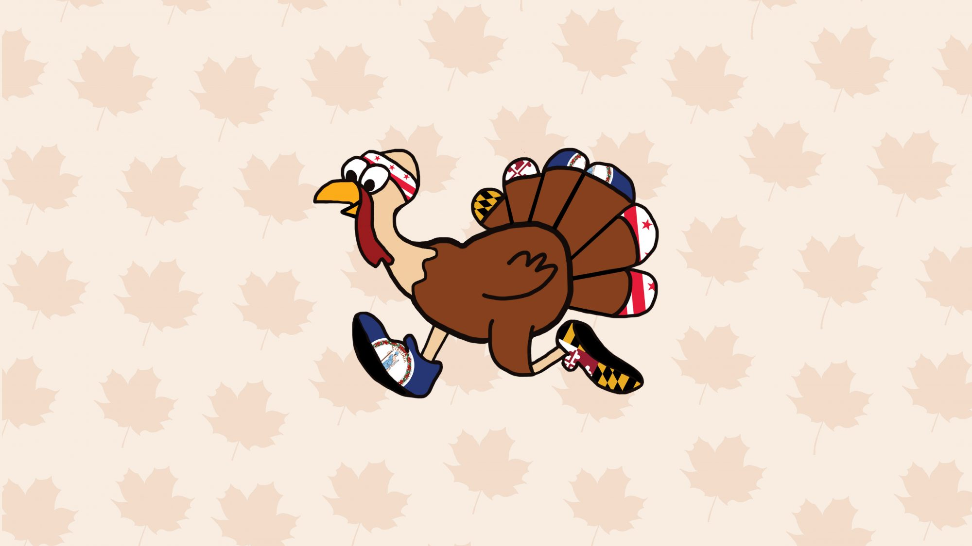 Graphic with a cartoon turkey decked out in running gear decorated with the Maryland, DC, and Virginia flags. The background is a light rusty orange with a faded maple leaf pattern.