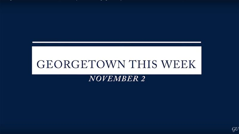 Graphic slide that reads Georgetown This Week.