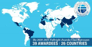 Graphic shows 2020-2021 Fulbright Awardees 39 Awardees  in 26 countries.