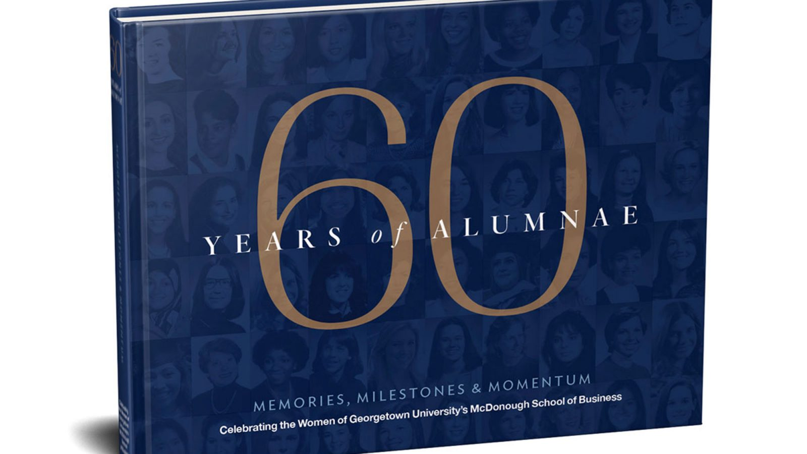Photo of book titled 60 Years of Alumnae: Memories, Milestones, and Momentum.