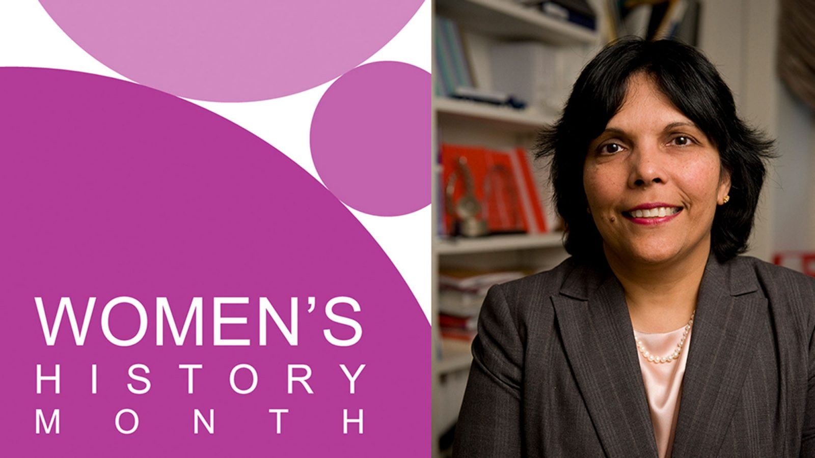 Reena Aggarwaal shown with a Women's History month background.