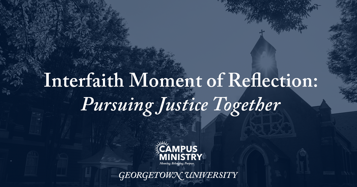Image of dahlgren chapel with blue overlay. Text included reads, Interfaith Moment of Reflection: Pursuing Justice Together
