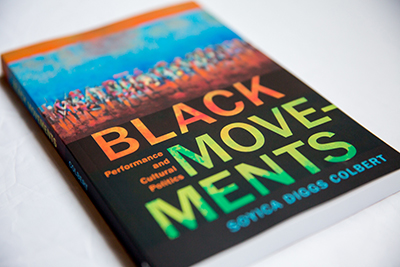 Soyica Diggs Colbert's Black Movements: Performance and Cultural Politics Book Cover shows abstract art of people in different colors