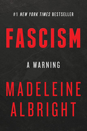 Cover of book Fascism: A Warning by Madeleine Albright
