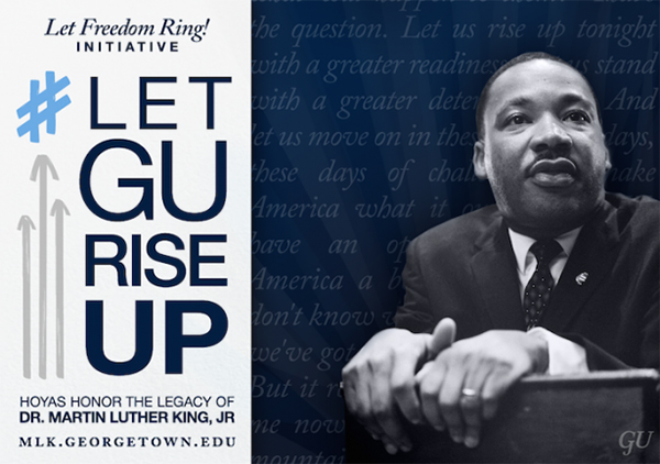 Blue and gray graphic of Martin Luther King Jr. with Let Freedom Ring Initiative: Hashtag Let GU Rise Up, Hoyas Honor the Legacy of Dr. Martin Luther King Jr., mlk.georgetown.edu